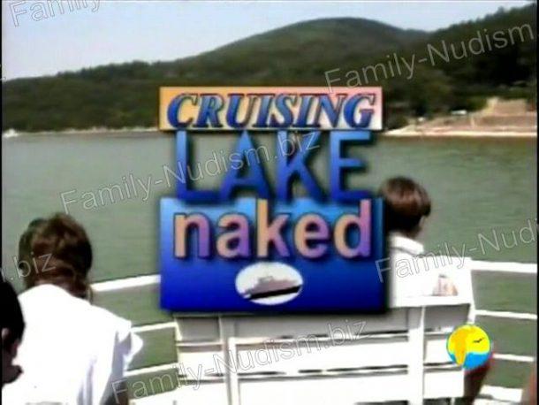 Frame of Cruising Lake Naked