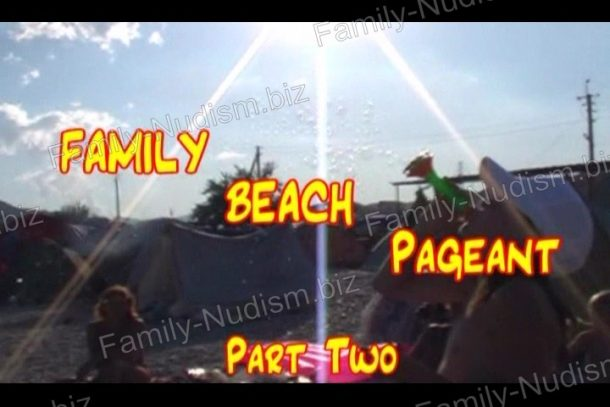 Frame of ENature - Family Beach Pageant Part Two