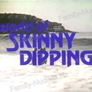 World of Skinny Dipping – Nudist Video